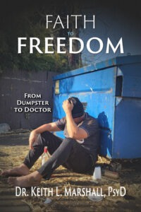 Faith to Freedom - From Dumpster to Doctor